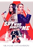 SPY WHO DUMPED ME DGTL BD/DVD [Blu-ray]