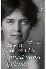 De Amerikaanse prinses (Dutch Edition) Hardcover
