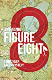 Figure Eight: A Northern Lakes Mystery