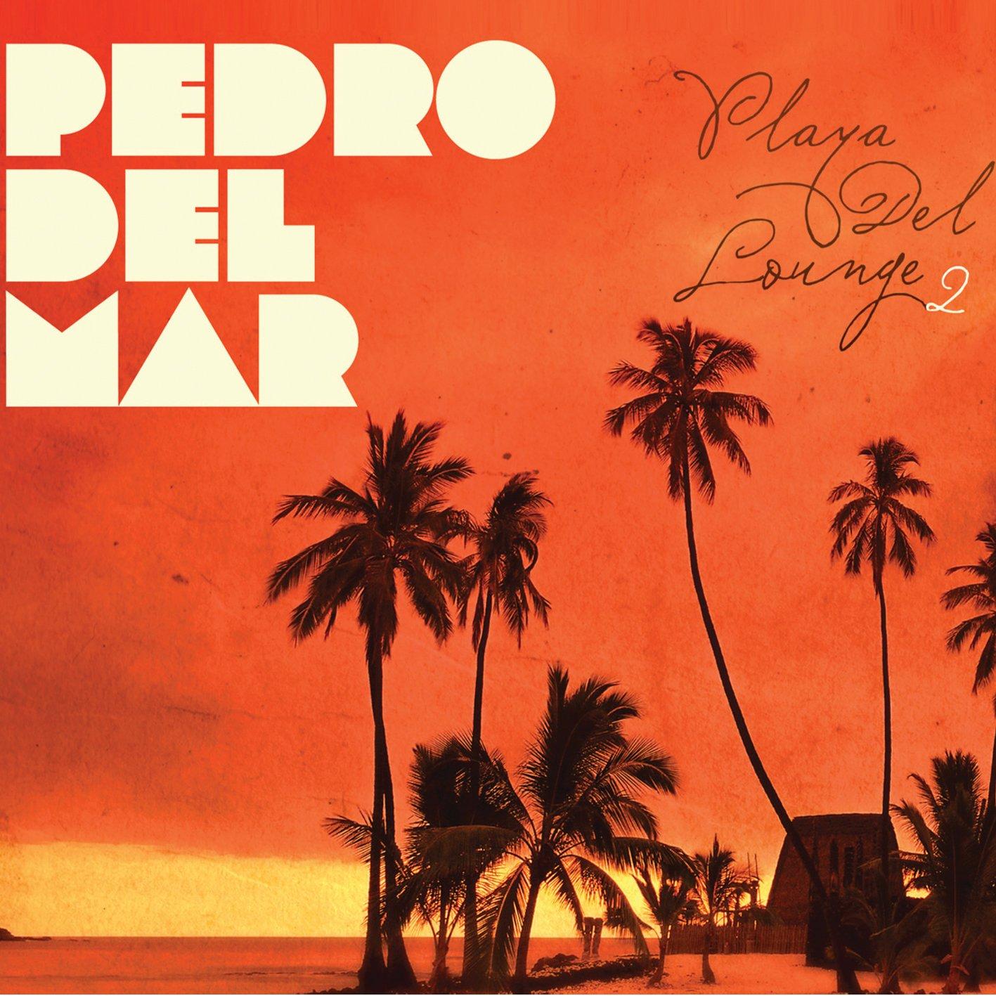 CD : Pedro del Mar - Playa Del Lounge, Vol. 2 (CD)
