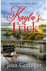Kayla's Trick (The Tour Series Book 6) Kindle Edition