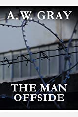 The Man Offside Kindle Edition