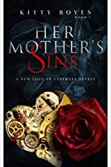 Her Mother's Sins: A New Love- An Ultimate deceit (Arina Perry Series Book 1) Kindle Edition
