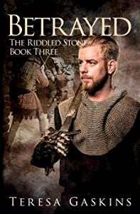Betrayed (The Riddled Stone) (Volume 3)