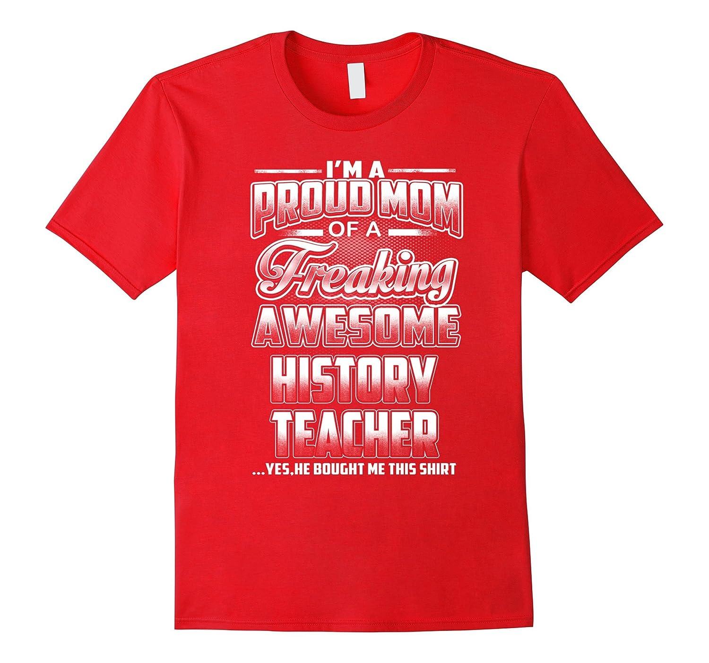 History Teacher Mom T-shirt-BN