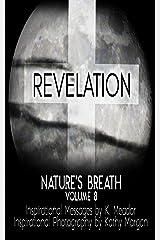 Nature's Breath: Revelation: Volume 8 Kindle Edition