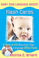 Baby Sign Language Flash Cards: A 50-Card Deck Cards
