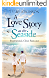 Love Story at the Seaside: Sweet, Clean Romance