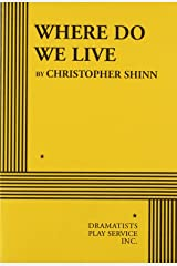 Where Do We Live - Acting Edition Paperback