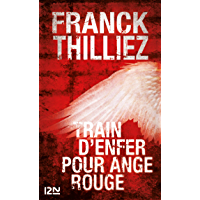Train d'enfer pour Ange Rouge (Thriller t. 13053) (French Edition)