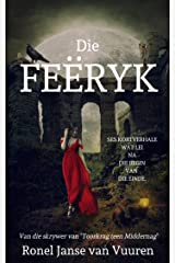 Die Feëryk (Feëverhale Book 1) (Afrikaans Edition) Kindle Edition