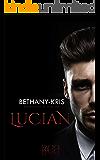 Lucian (Filthy Marcellos Livro 1)