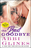 The Best Goodbye: A Rosemary Beach Novel