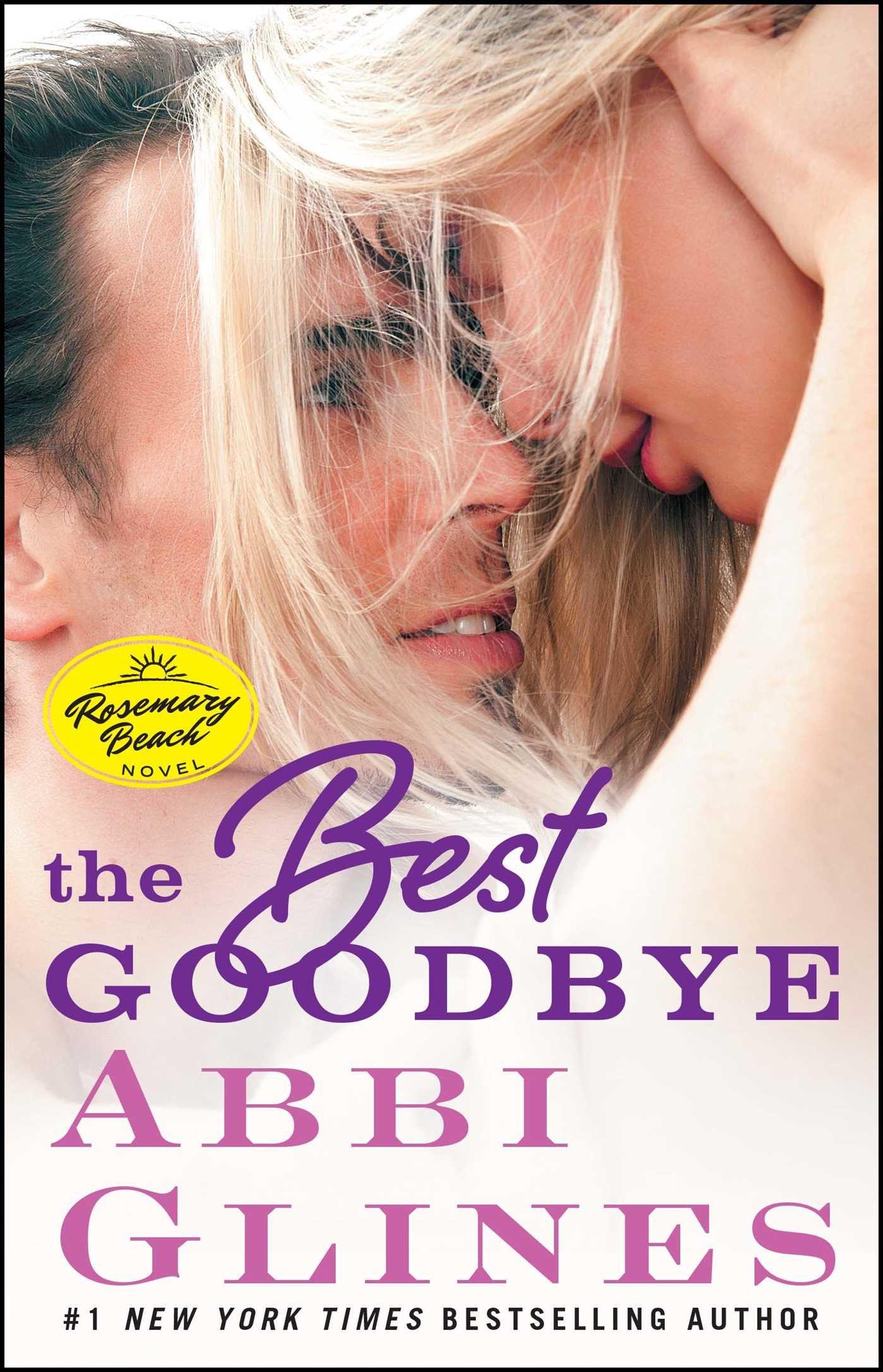 Download The Best Goodbye: A Rosemary Beach Novel (The Rosemary Beach Series) ebook