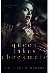 Queen Takes Checkmate (Their Vampire Queen Book 5) Kindle Edition