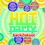 Hot Party Back2skool 2015