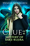 Clue and the Mystery of Bake-kujira (Clue Taylor Book 5)