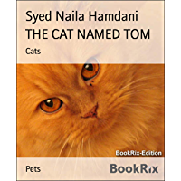 THE CAT NAMED TOM: Cats (English Edition)