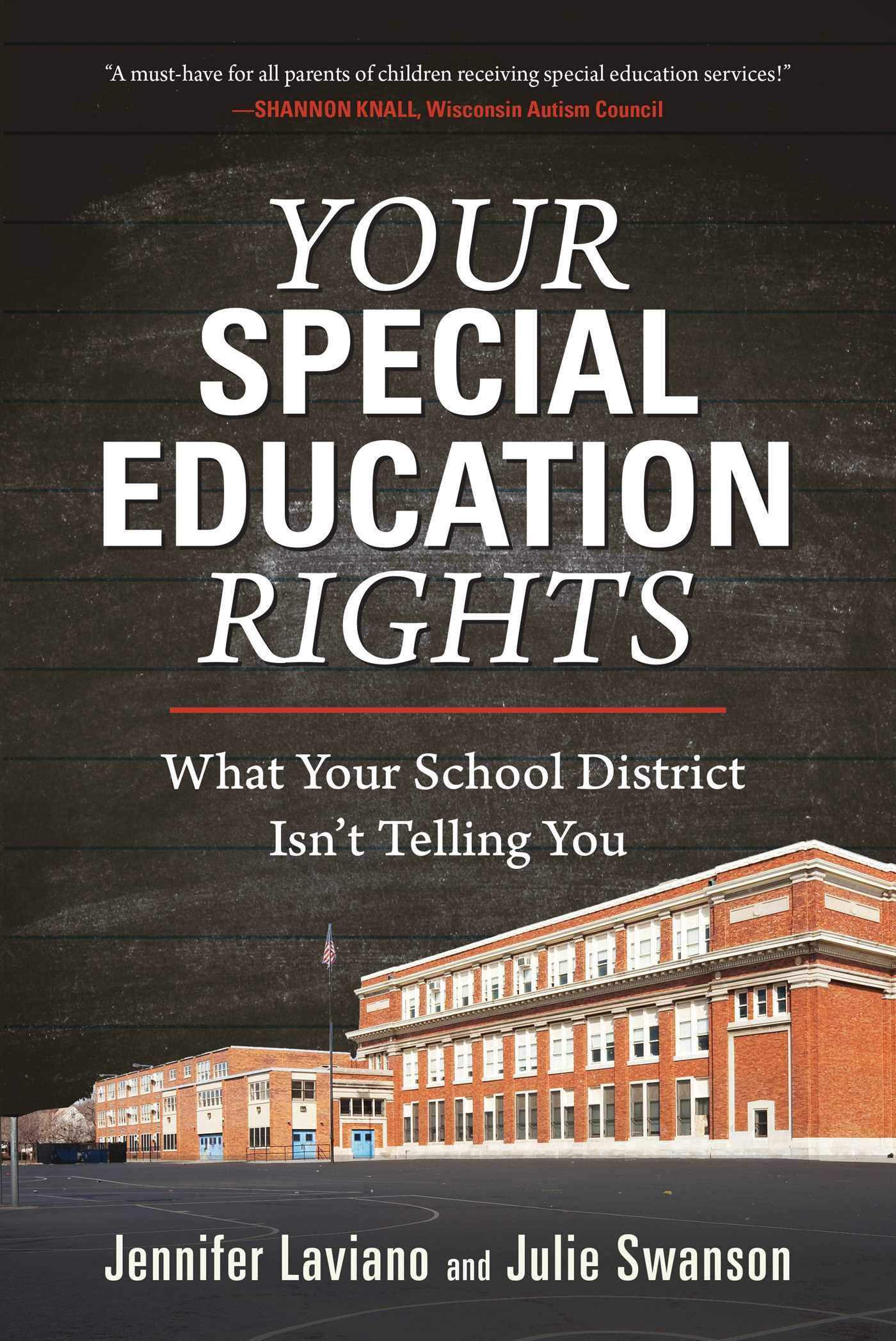 Parents Know Your Special Education >> Your Special Education Rights What Your School District Isn T