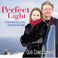 Perfect Light: A Christmas Collection For Violin And Piano