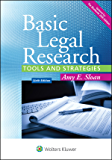 Basic Legal Research: Tools and Strategies (Aspen Coursebook)