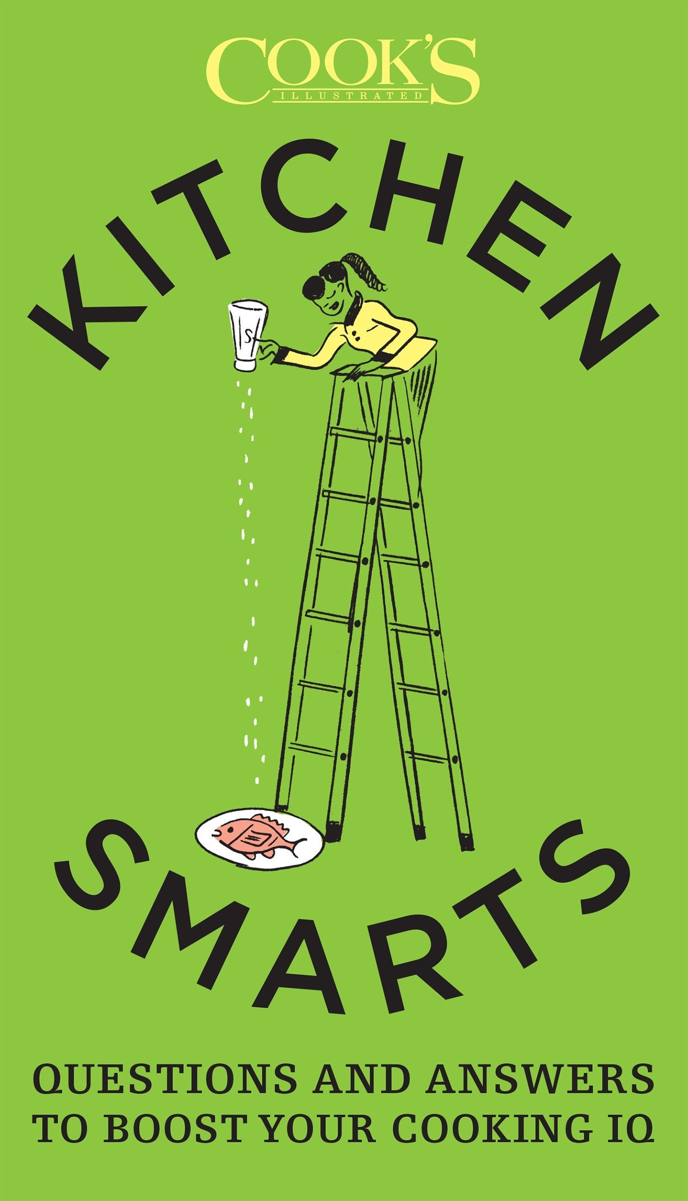 Download Kitchen Smarts: Questions and Answers to Boost Your Cooking IQ pdf epub
