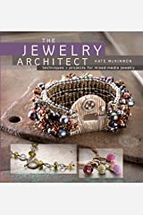 The Jewelry Architect: Techniques and Projects for Mixed-Media Jewelry Paperback