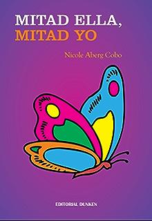 Mitad ella, mitad yo (Spanish Edition)