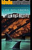 My Gun Has Bullets (Charlie Willis Book 1)