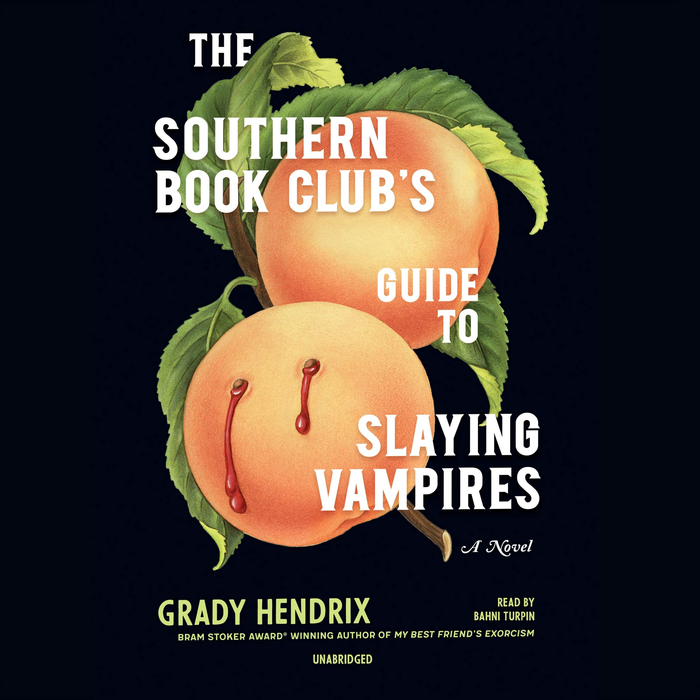 The Southern Book Clubs Guide to Slaying Vampires: Grady Hendrix ...