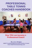 Professional Table Tennis Coaches Handbook (English Edition)