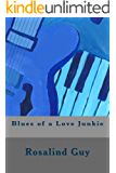 Blues of a Love Junkie