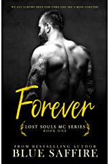 Forever : Lost Souls MC Series (Lost Souls Sereis Book 1) Kindle Edition