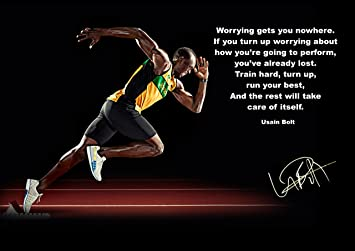USAIN BOLT INSPIRATIONAL MOTIVATIONAL WORRY GETS YOU NOWHERE POSTER PRINT PICTURE