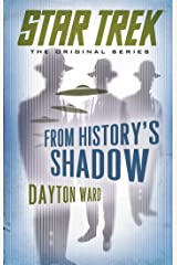 From History's Shadow (Star Trek: The Original Series) Kindle Edition