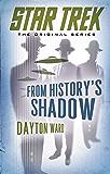 From History's Shadow (Star Trek: The Original Series) (English Edition)