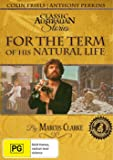 For the Term of His Natural Life - The Complete Series