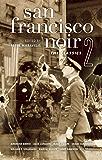 San Francisco Noir 2: The Classics (Akashic Noir)