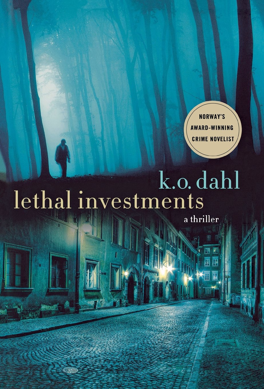 Lethal Investments (Oslo Detectives) by Brand: Minotaur Books