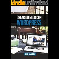 Crear un blog con Wordpress: La guía definitiva para la creación de webs profesionales con Wordpress (Marketing Online nº 3)