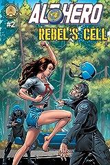Alt-Hero #2: Rebel's Cell (Alt★hero) Paperback