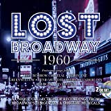 Lost Broadway 1960: Broadway's Forgotten & Obscure Musicals / Various