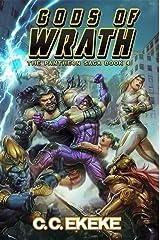Gods of Wrath: A Superhero Adventure (The Pantheon Saga Book 4) Kindle Edition