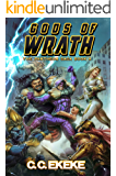 Gods of Wrath: A Superhero Adventure (The Pantheon Saga Book 4)