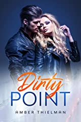 Dirty Point Kindle Edition