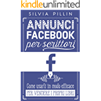 Annunci Facebook per scrittori: come usarli in modo efficace per vendere i propri libri