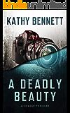 A Deadly Beauty: A Deadly Thriller