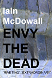 Envy The Dead (Jacobson and Kerr Book 6)