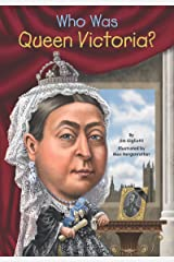 Who Was Queen Victoria? (Who Was?) Kindle Edition