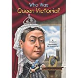 Who Was Queen Victoria? (Who Was?)